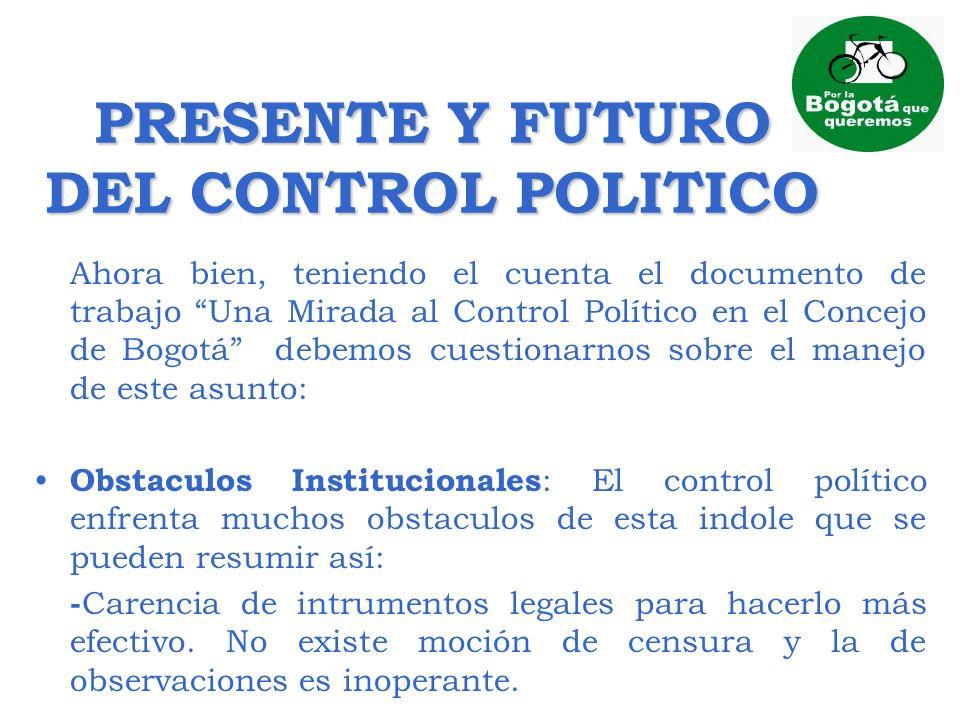 PRESENTE Y FUTURO DEL CONTROL POLITICO