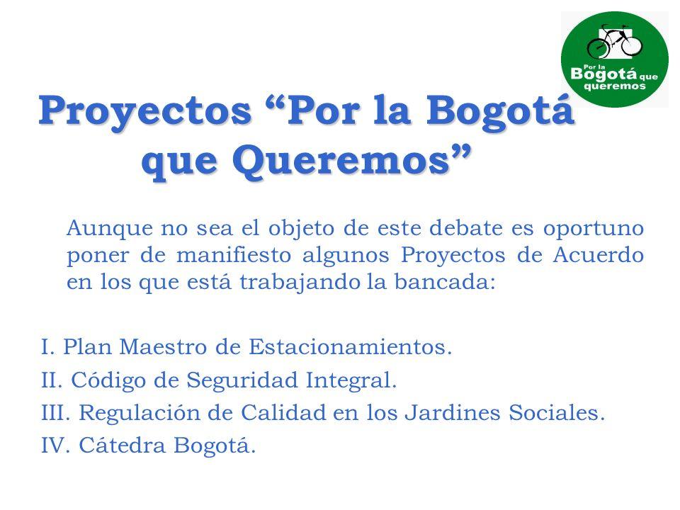 Proyectos Por la Bogotá que Queremos