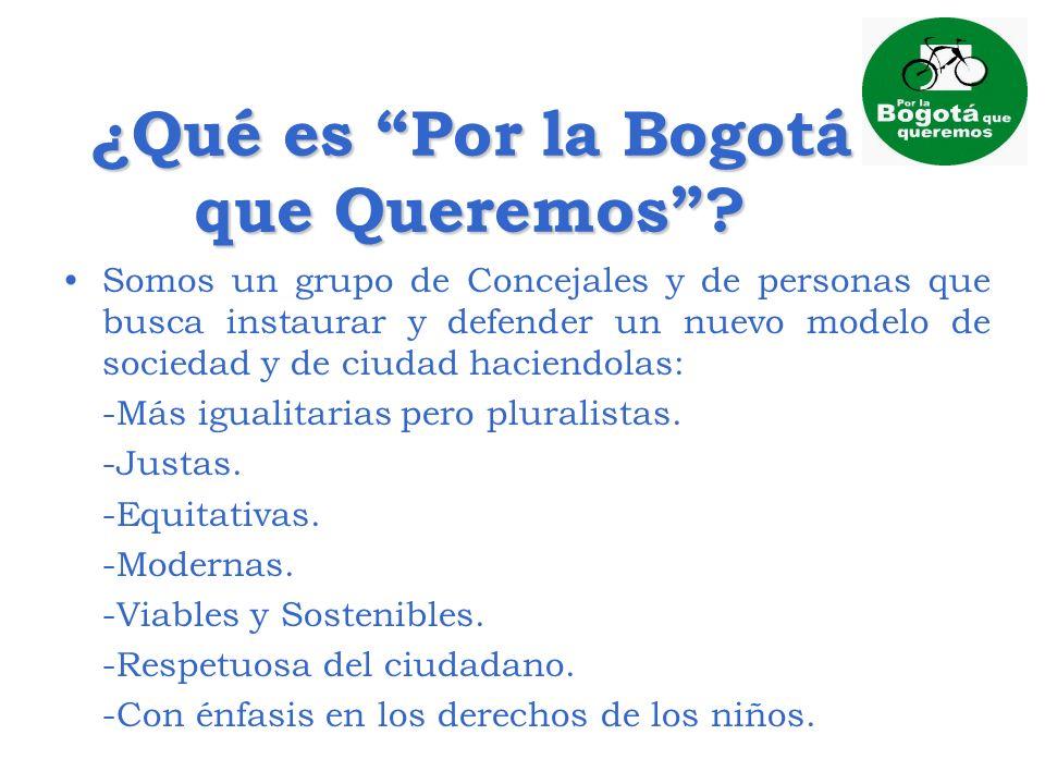 ¿Qué es Por la Bogotá que Queremos