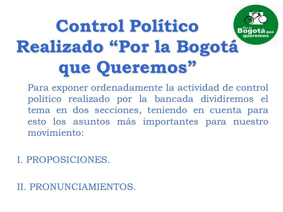 Control Político Realizado Por la Bogotá que Queremos