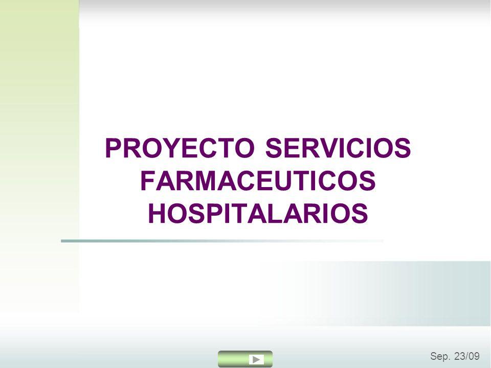 PROYECTO SERVICIOS FARMACEUTICOS HOSPITALARIOS