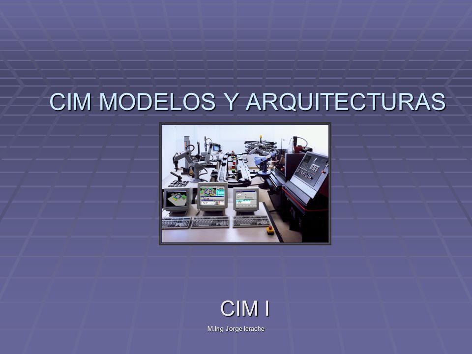 CIM MODELOS Y ARQUITECTURAS