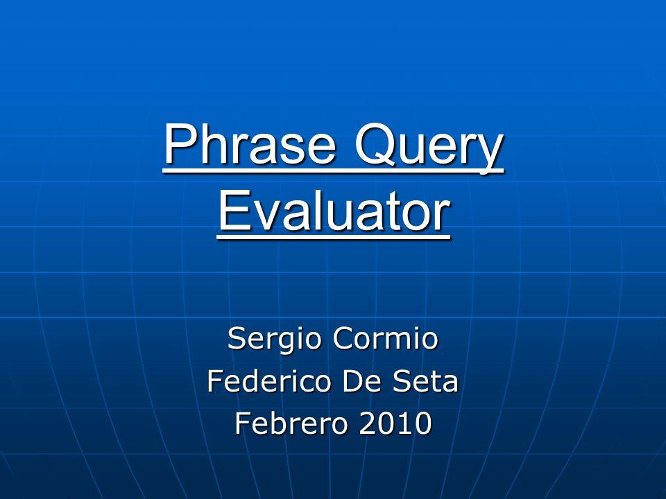 Phrase Query Evaluator
