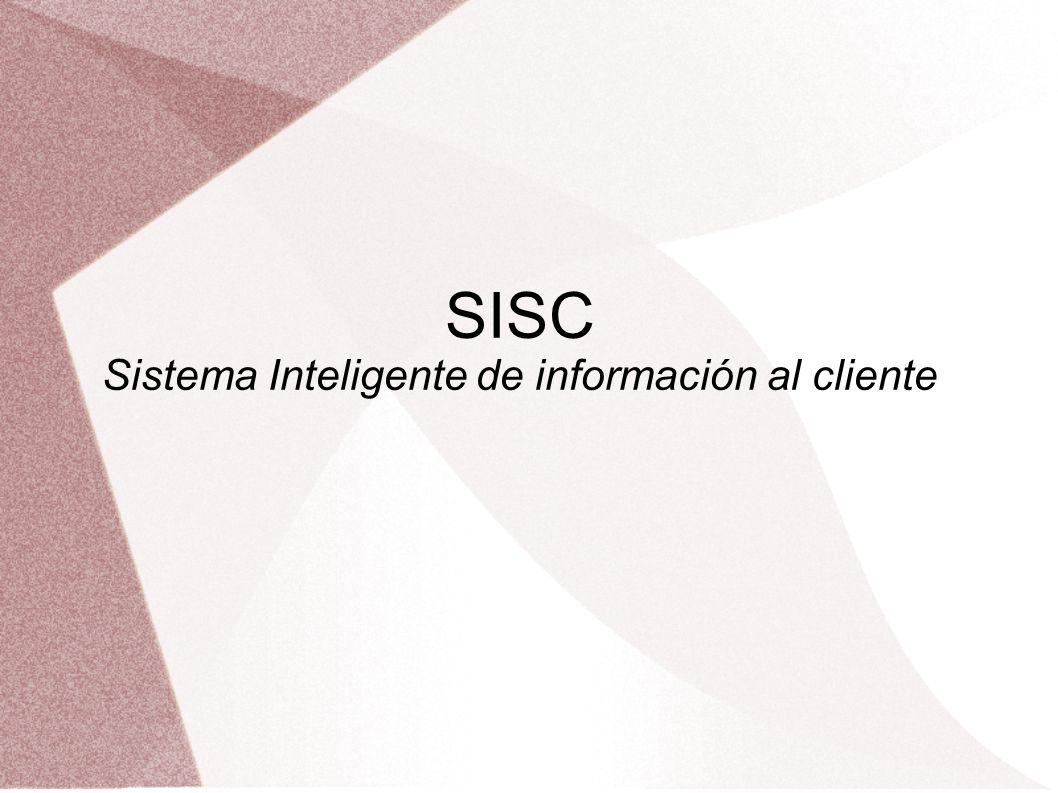 SISC Sistema Inteligente de información al cliente