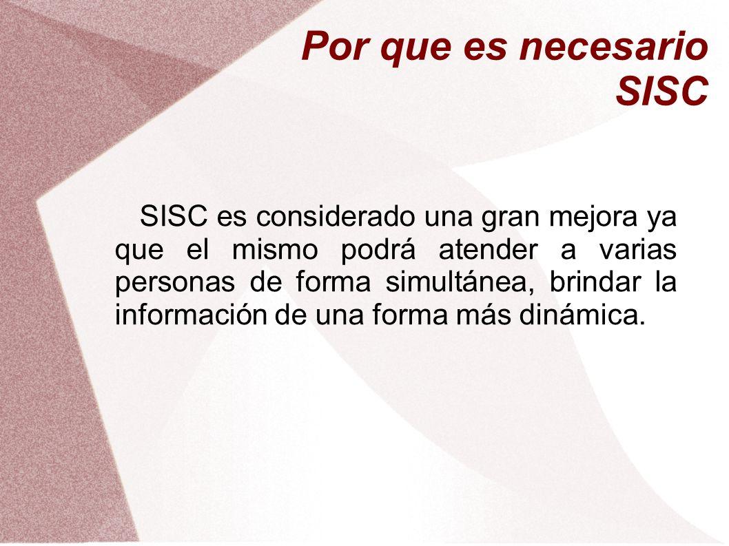 Por que es necesario SISC