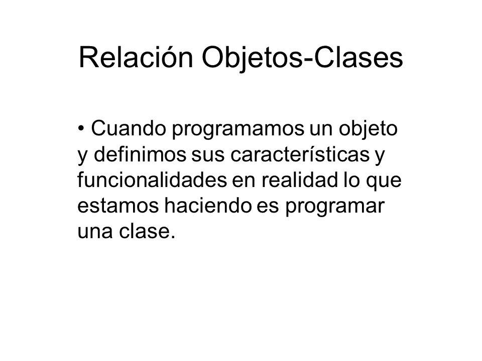 Relación Objetos-Clases