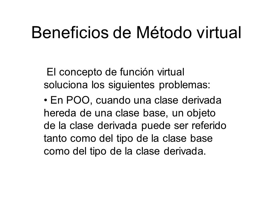 Beneficios de Método virtual