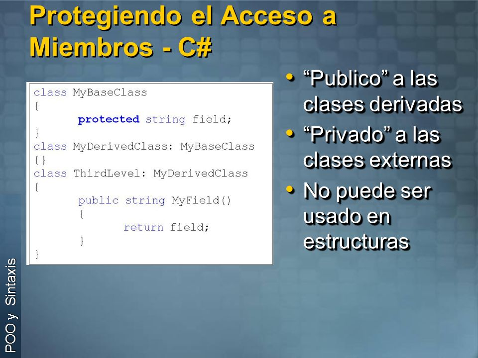 Protegiendo el Acceso a Miembros - C#