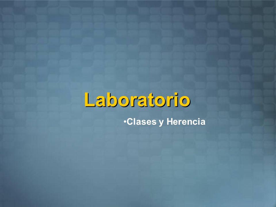 Laboratorio Clases y Herencia