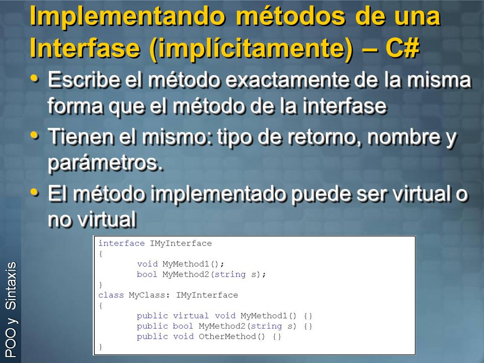 Implementando métodos de una Interfase (implícitamente) – C#
