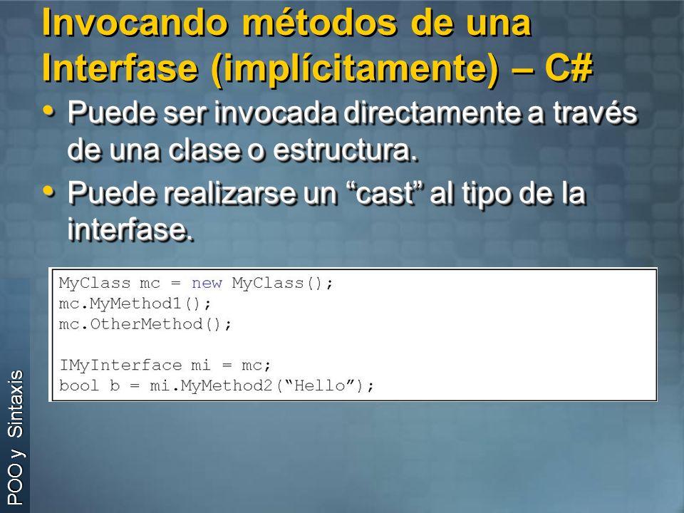 Invocando métodos de una Interfase (implícitamente) – C#
