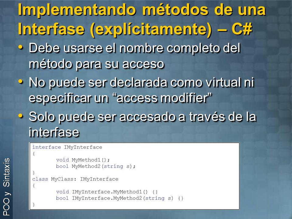 Implementando métodos de una Interfase (explícitamente) – C#