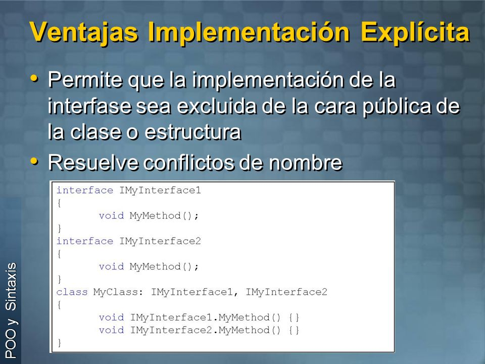 Ventajas Implementación Explícita