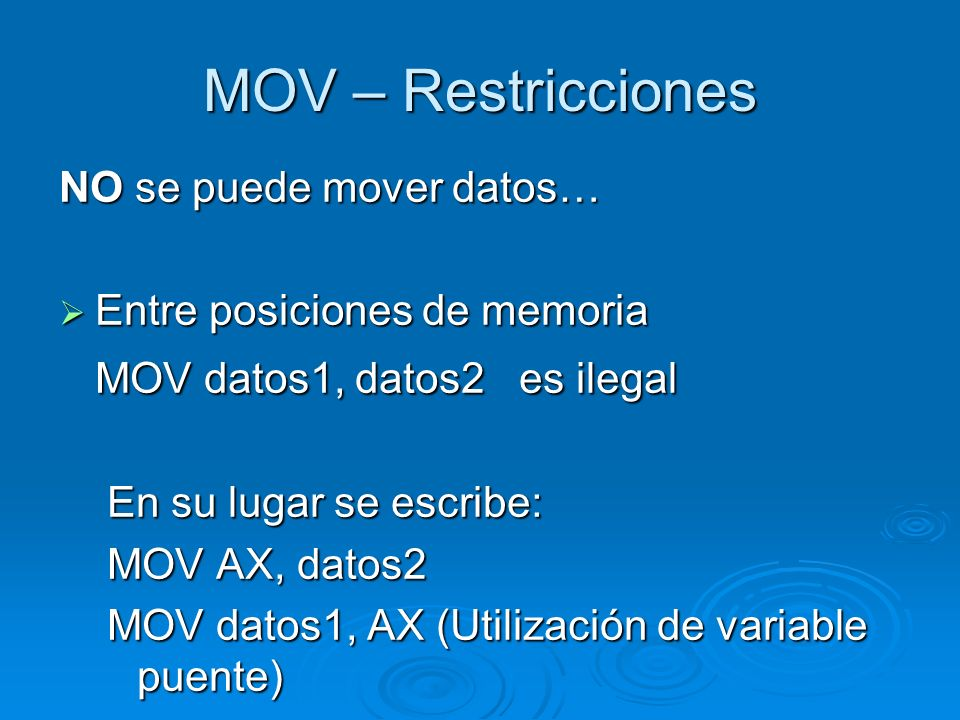 MOV – Restricciones MOV datos1, datos2 es ilegal