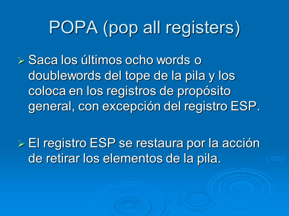 POPA (pop all registers)