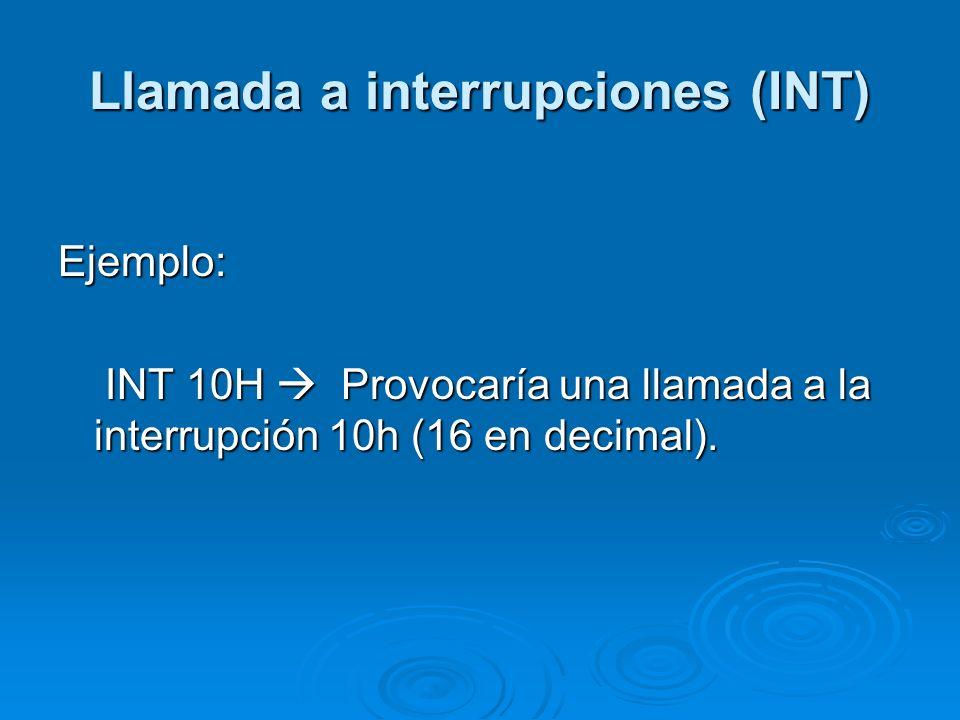 Llamada a interrupciones (INT)