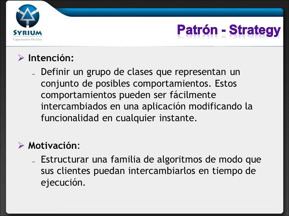 Patrón - Strategy Intención: