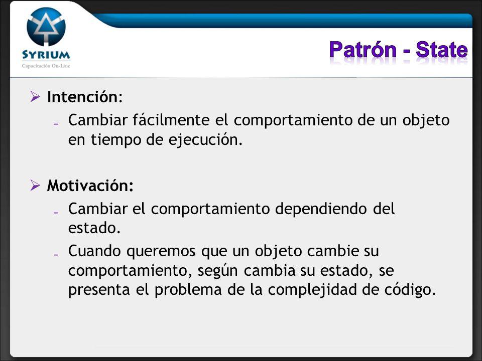 Patrón - State Intención:
