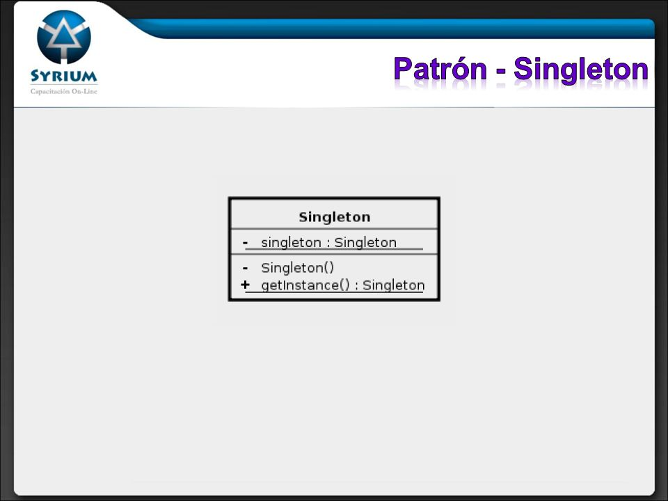 Patrón - Singleton