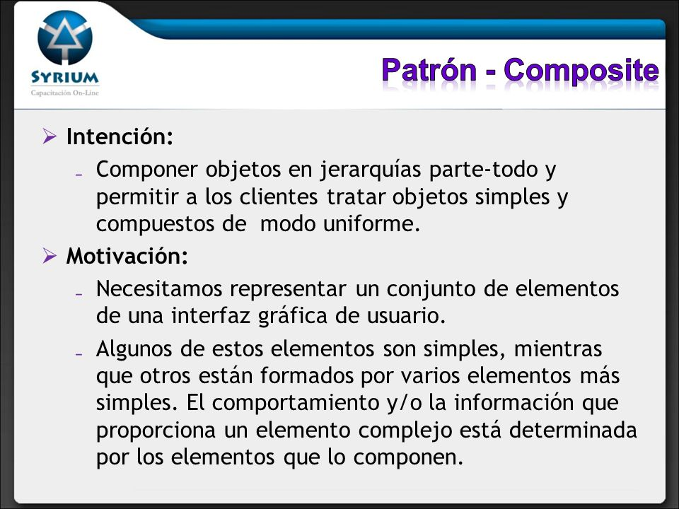 Patrón - Composite Intención: