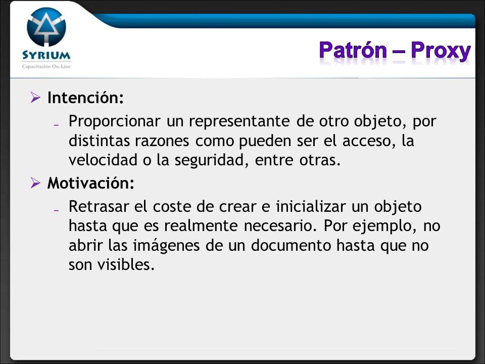Patrón – Proxy Intención: