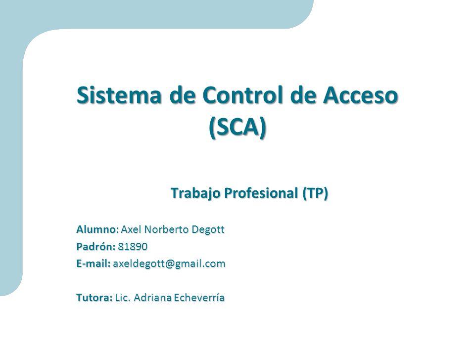 Sistema de Control de Acceso (SCA)
