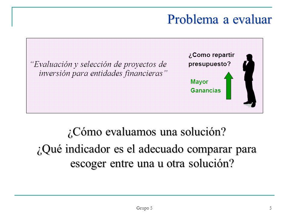 ¿Cómo evaluamos una solución