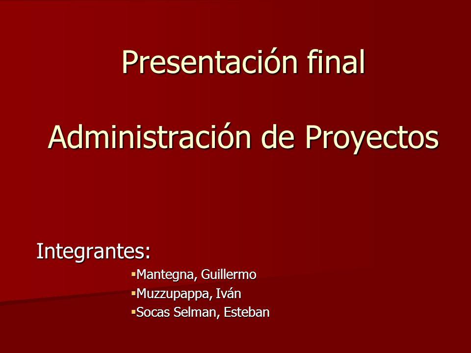 Presentación final Administración de Proyectos