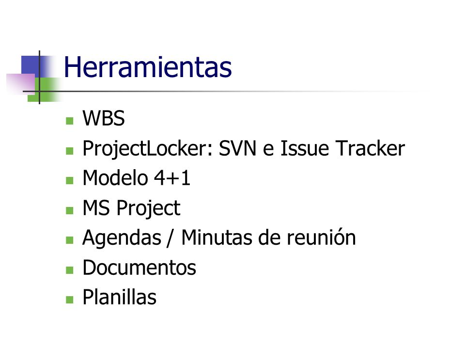 Herramientas WBS ProjectLocker: SVN e Issue Tracker Modelo 4+1