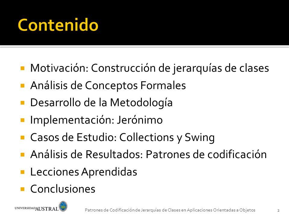 Contenido Motivación: Construcción de jerarquías de clases