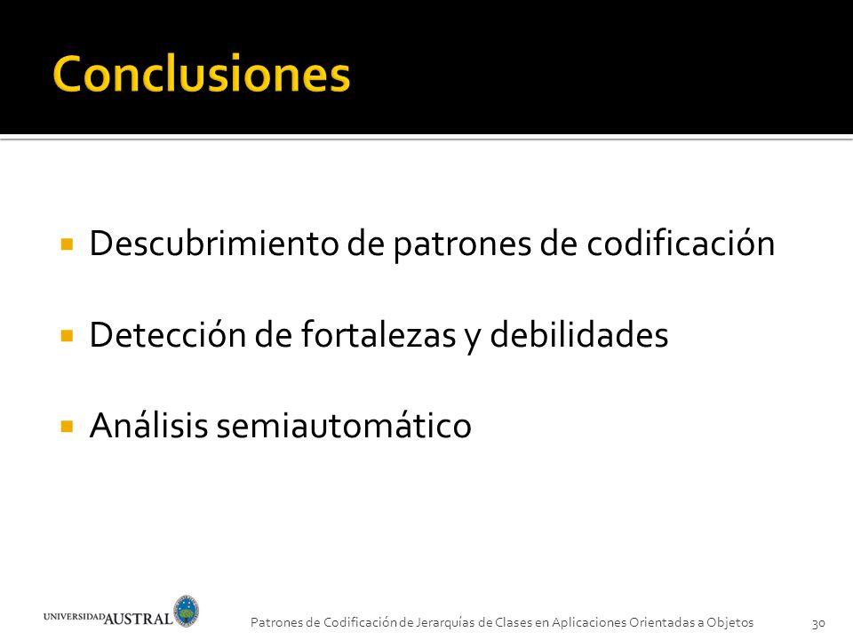 Conclusiones Descubrimiento de patrones de codificación