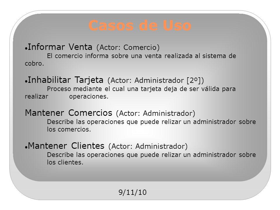 Casos de Uso Informar Venta (Actor: Comercio)
