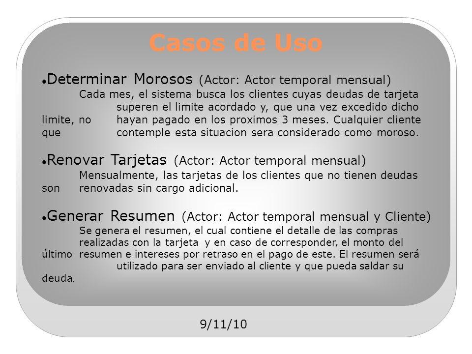 Casos de Uso Determinar Morosos (Actor: Actor temporal mensual)