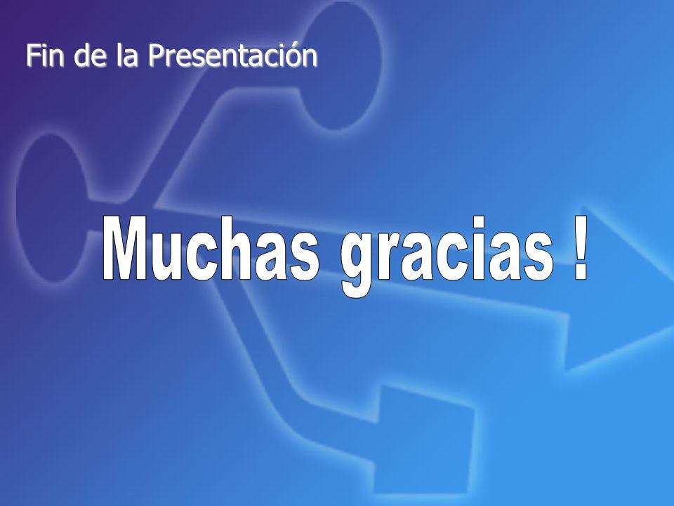 Fin de la Presentación Muchas gracias ! 24