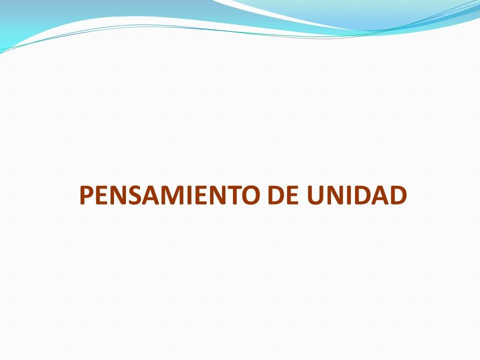 PENSAMIENTO DE UNIDAD