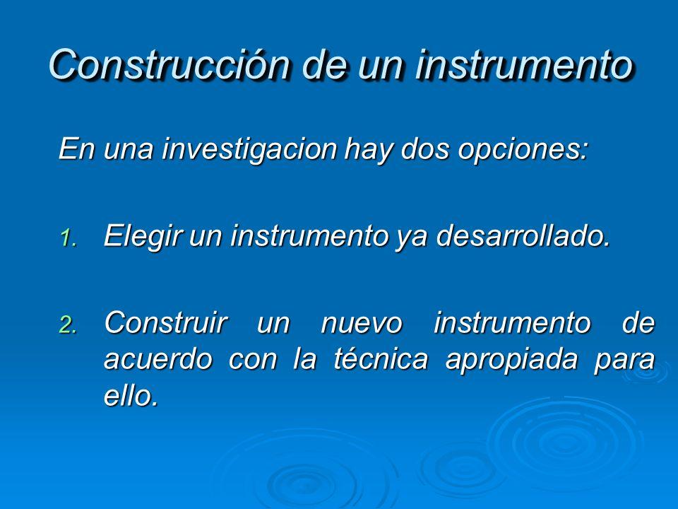 Construcción de un instrumento