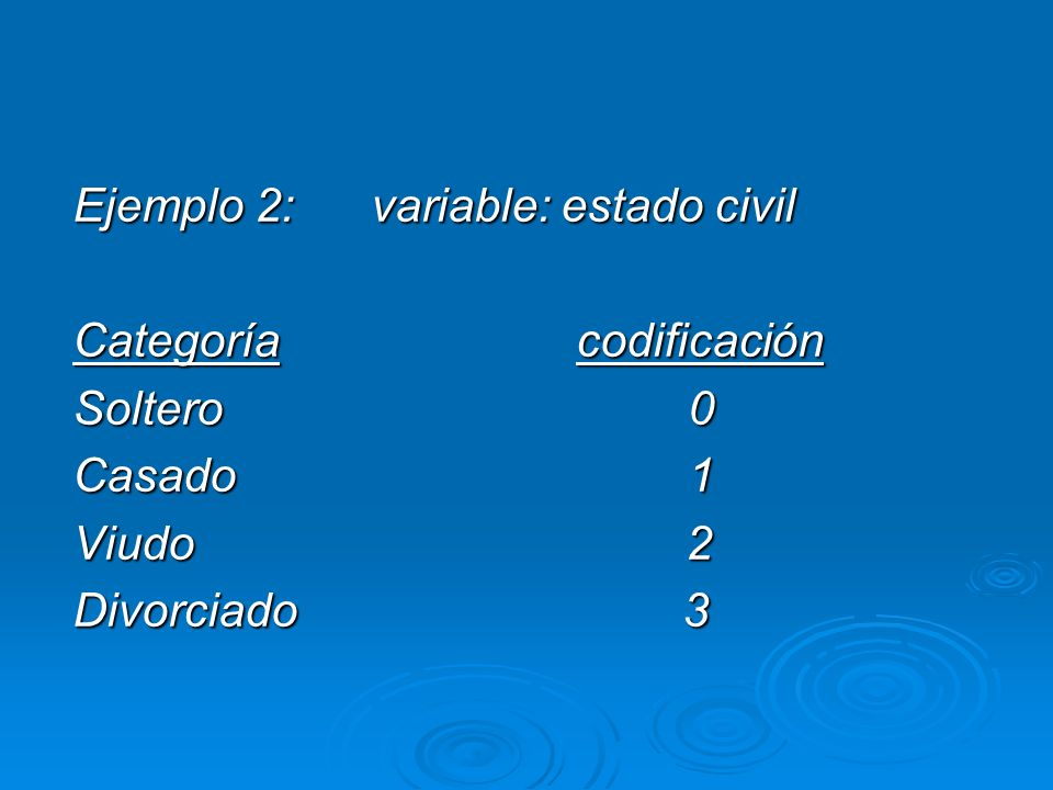 Ejemplo 2: variable: estado civil