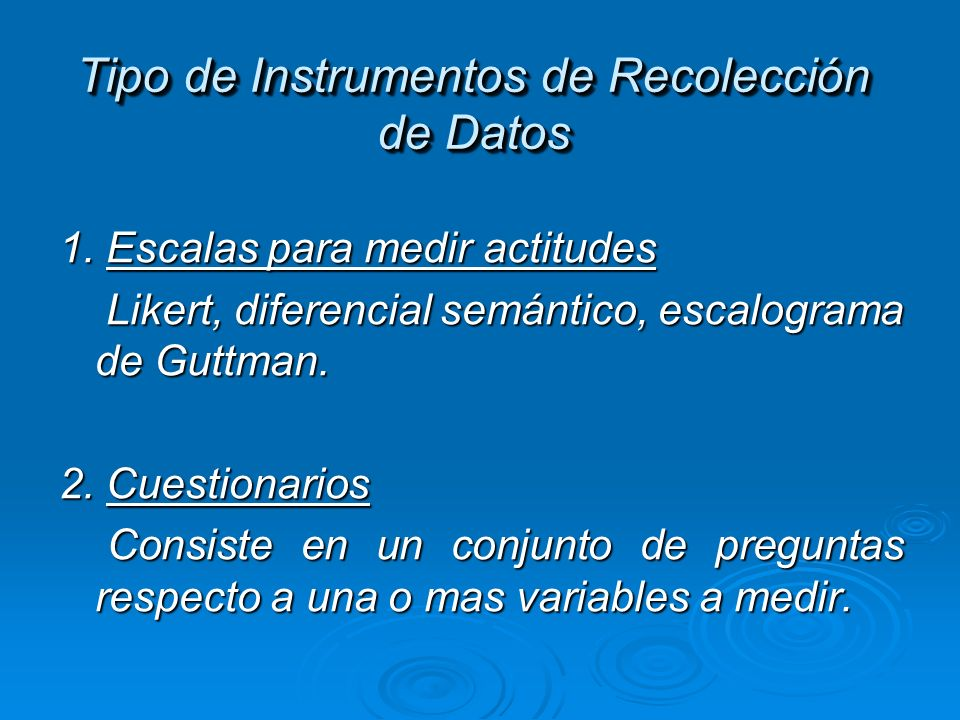 Tipo de Instrumentos de Recolección de Datos