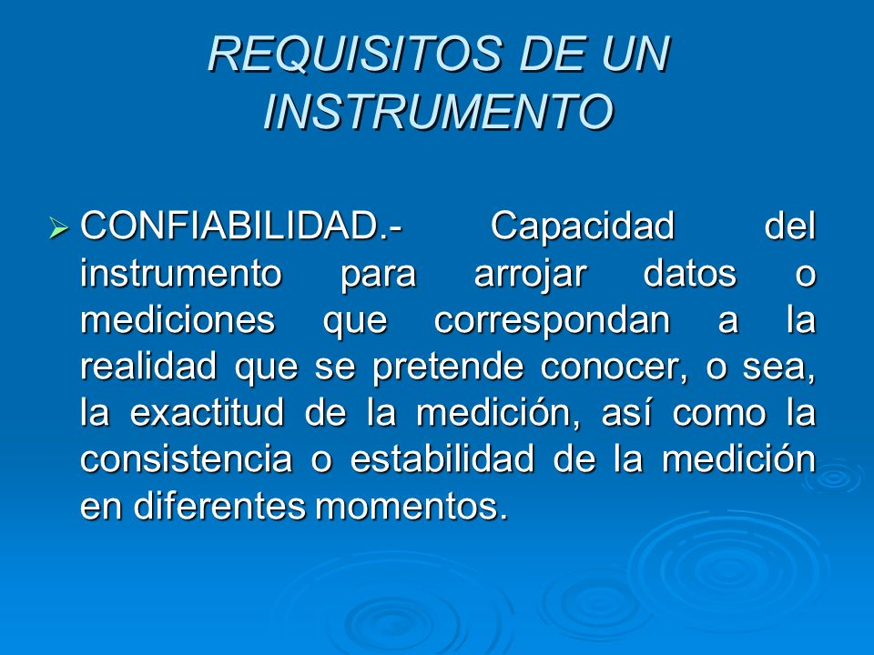 REQUISITOS DE UN INSTRUMENTO