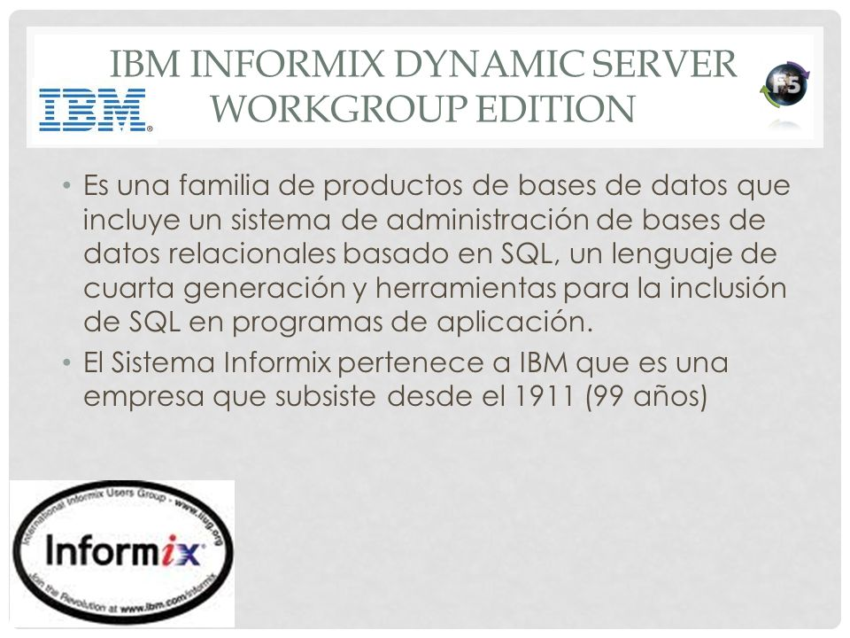 IBM Informix Dynamic Server Workgroup Edition
