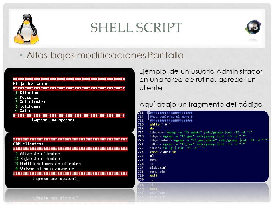 Shell script Altas bajas modificaciones Pantalla