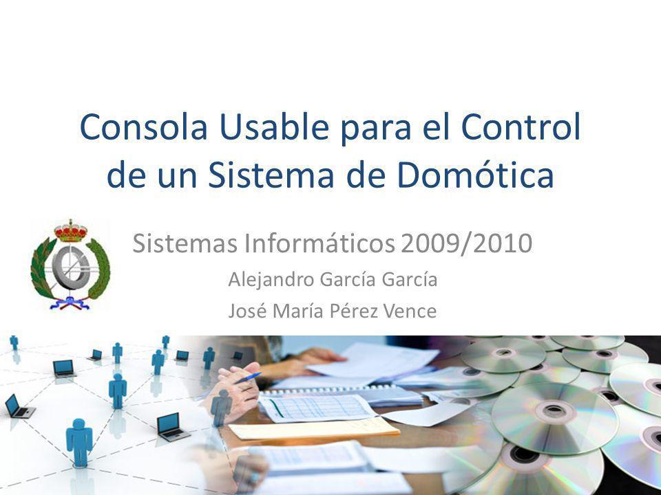 Consola Usable para el Control de un Sistema de Domótica