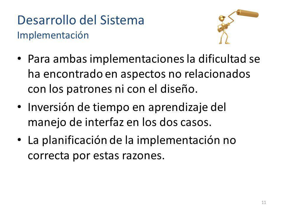 Desarrollo del Sistema Implementación