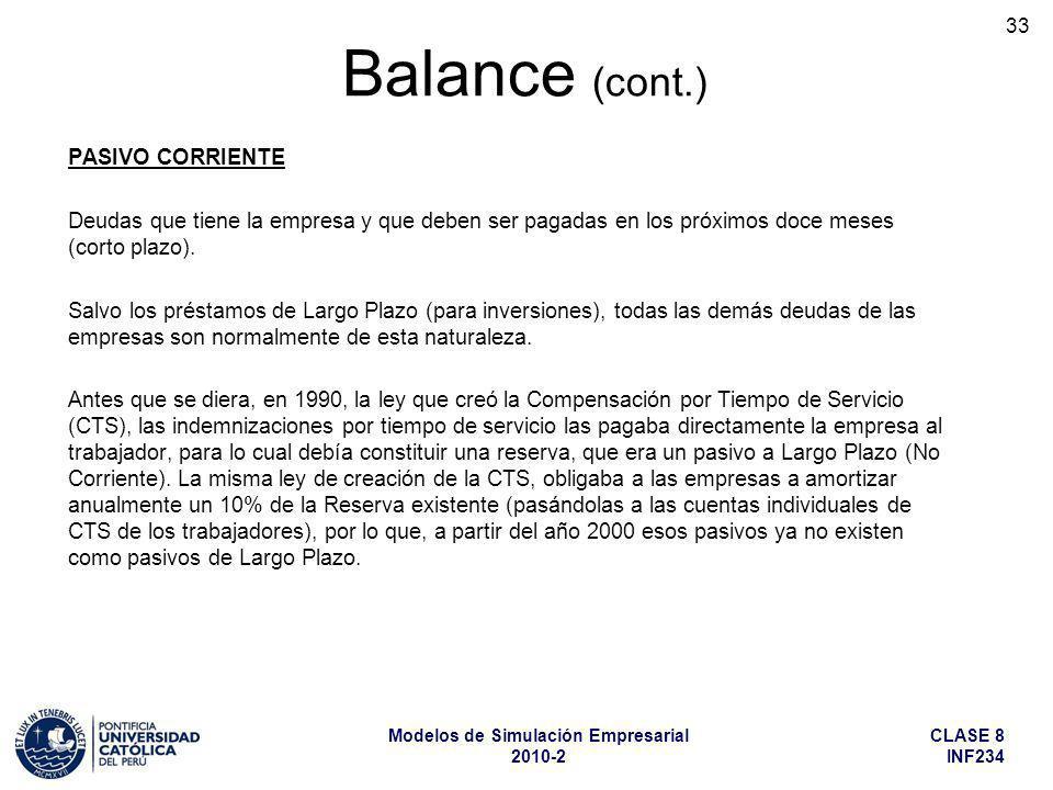 Balance (cont.) PASIVO CORRIENTE