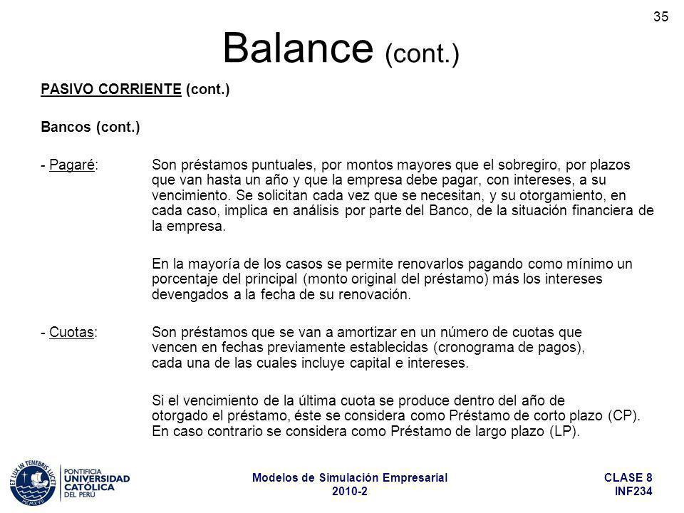 Balance (cont.) PASIVO CORRIENTE (cont.) Bancos (cont.)