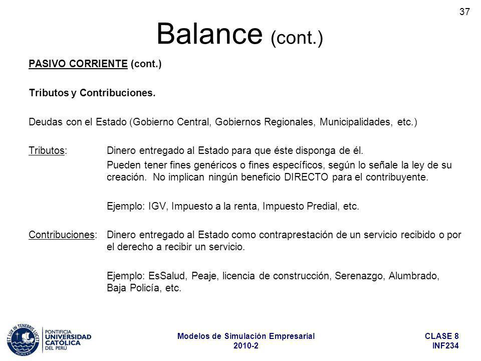 Balance (cont.) PASIVO CORRIENTE (cont.) Tributos y Contribuciones.
