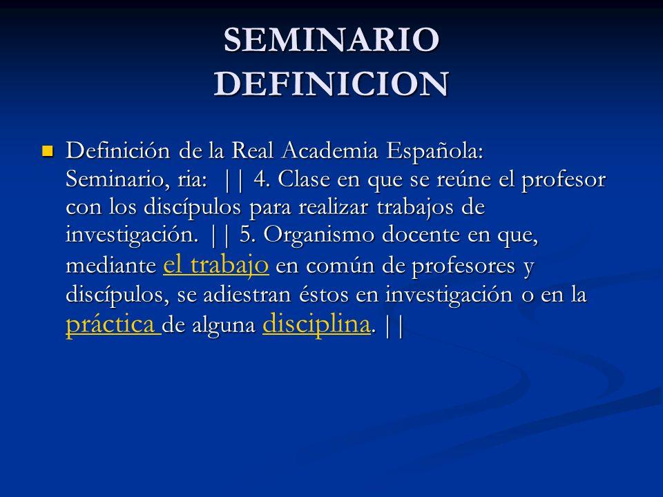 SEMINARIO DEFINICION