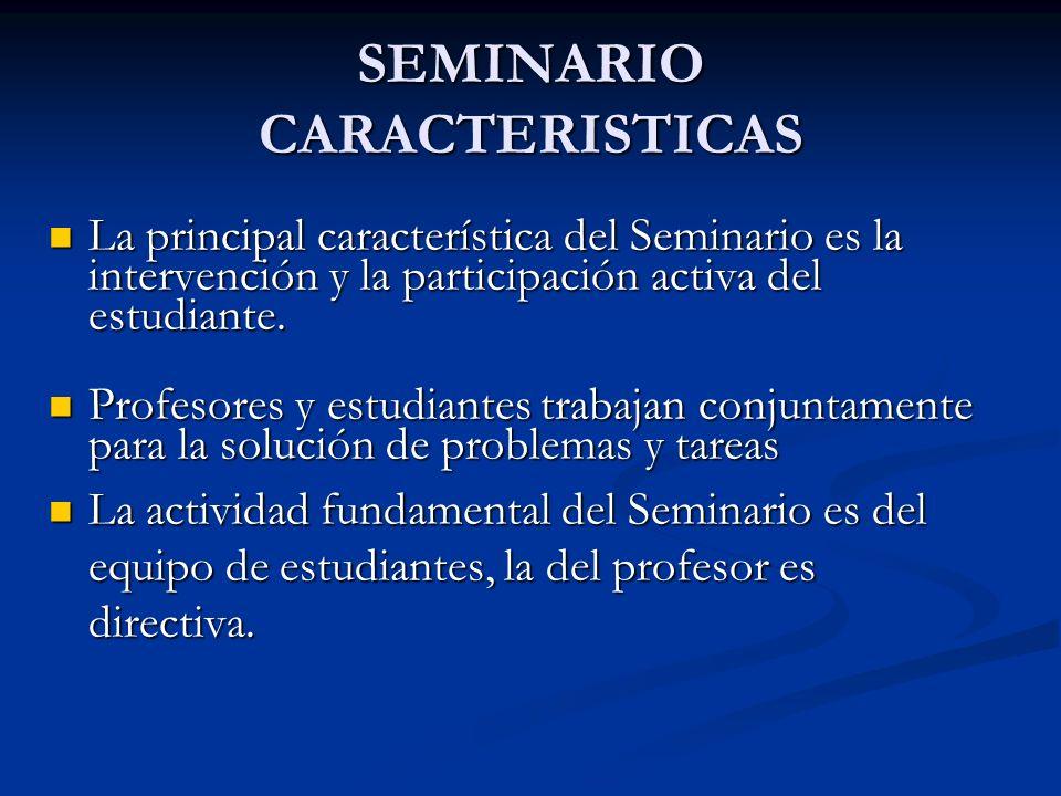 SEMINARIO CARACTERISTICAS