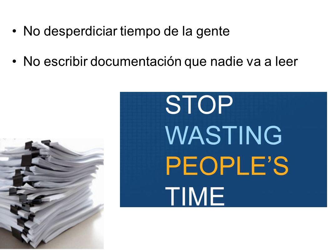 No desperdiciar tiempo de la gente