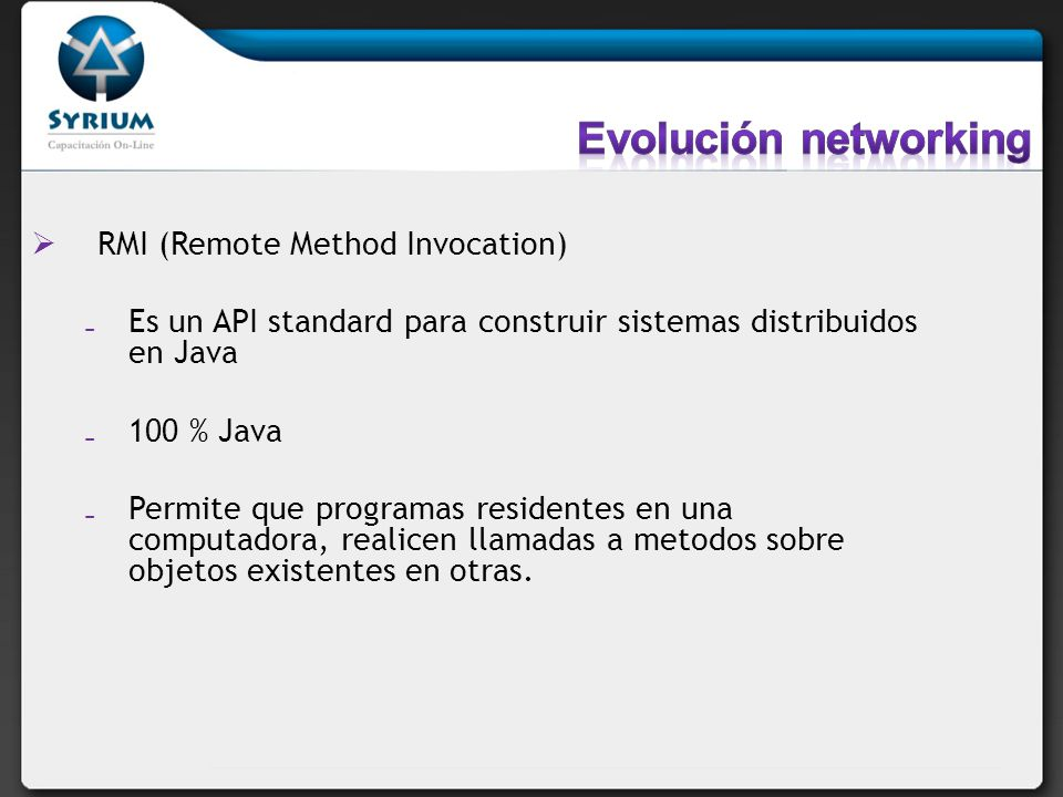 Evolución networking RMI (Remote Method Invocation)